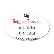 My Belgian Tervuren is smarte 38.5 x 24.5 Oval Wal