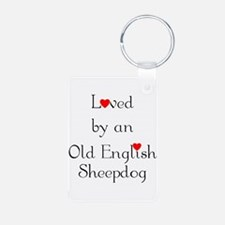 Loved by an Old English Sheep Keychains