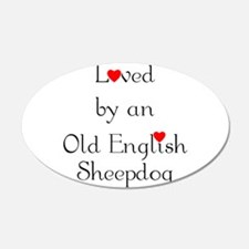 Loved by an Old English Sheep 22x14 Oval Wall Peel