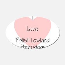 I Love Polish Lowland Sheepdo 22x14 Oval Wall Peel