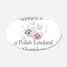 Happiness is...a Polish Lowla 22x14 Oval Wall Peel