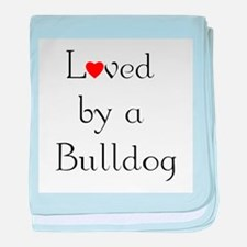 Loved by a Bulldog baby blanket