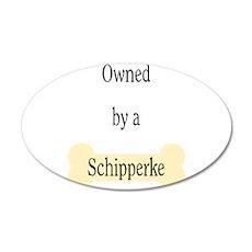Owned by a Schipperke 22x14 Oval Wall Peel