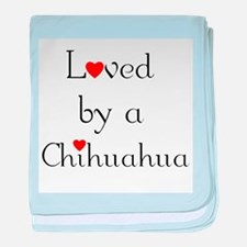 Loved by a Chihuahua baby blanket
