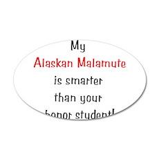 My Alaskan Malamute is smarte 38.5 x 24.5 Oval Wal