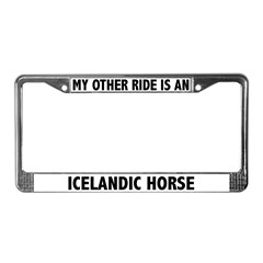 My Other Ride Is An Icelandic Horse License Frame