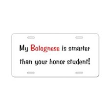 My Bolognese is smarter... Aluminum License Plate