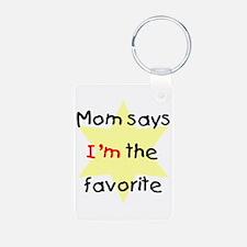 Mom says I'm the favorite (ye Keychains