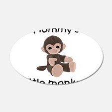 Mommy's little monkey (brown) 22x14 Oval Wall Peel