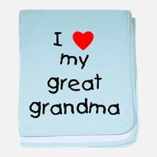 I love my great grandma baby blanket