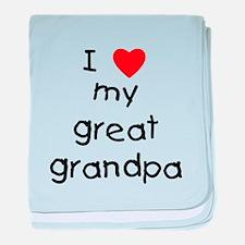 I love my great grandpa baby blanket