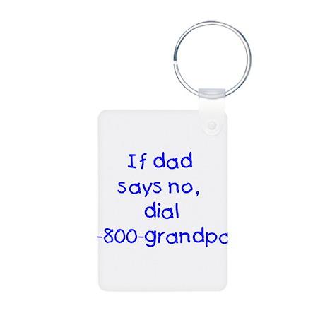 If dad says no...(blue) Aluminum Photo Keychain
