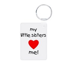 My little sisters love me Keychains