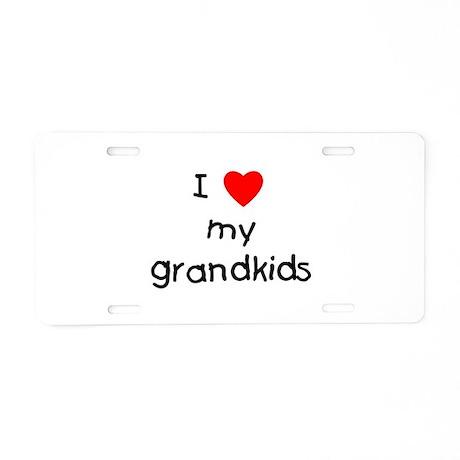 I love my grandkids Aluminum License Plate