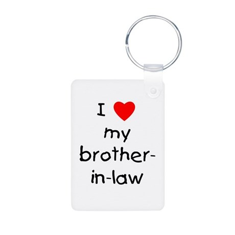 I love my brother-in-law Aluminum Photo Keychain
