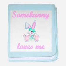 Somebunny Loves Me (girl) baby blanket