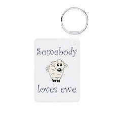 Somebody Loves Ewe Keychains
