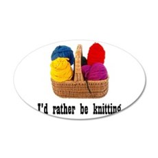 I'd rather be knitting 22x14 Oval Wall Peel
