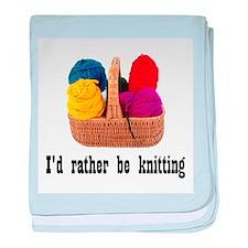 I'd rather be knitting baby blanket