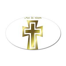 He is risen (cross) 22x14 Oval Wall Peel