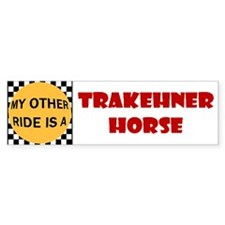 My Other Ride Is A Trakehner Horse Bumper Bumper Sticker