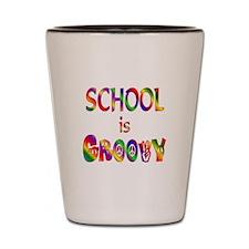 School is Groovy Shot Glass