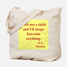 b f skinner quotes Tote Bag