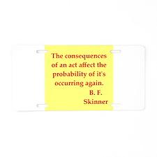 b f skinner quotes Aluminum License Plate