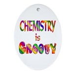 Chemistry is Groovy Ornament (Oval)