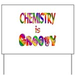 Chemistry is Groovy Yard Sign