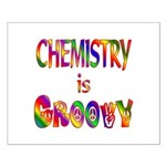Chemistry is Groovy Small Poster