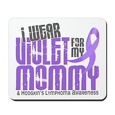 I Wear Violet 6 Hodgkin's Lymphoma Mousepad