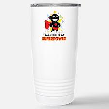 Teaching Is My Superpower Travel Mug