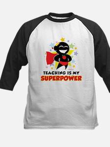Teaching Is My Superpower Tee