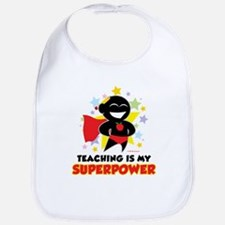 Teaching Is My Superpower Bib