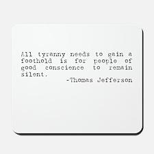 Thomas Jefferson on Tyranny Mousepad