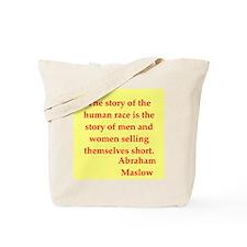 Abraham maslow quptes Tote Bag