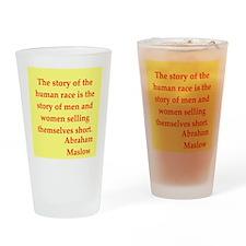 Abraham maslow quptes Drinking Glass
