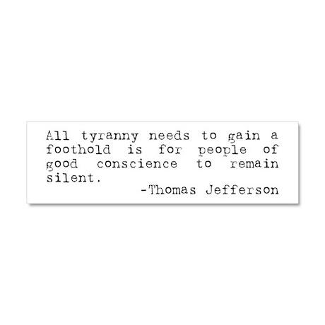 Thomas Jefferson on Tyranny Car Magnet 10 x 3