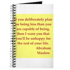 Abraham maslow quptes Journal