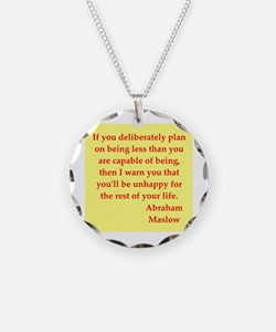 Abraham maslow quptes Necklace