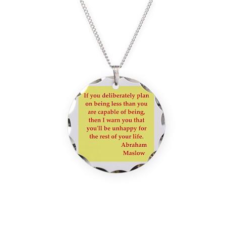 Abraham maslow quptes Necklace Circle Charm