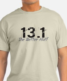 13.1 The Better Half T-Shirt