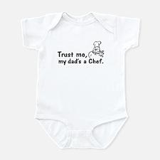 Trust Me My Dad's A Chef Infant Bodysuit
