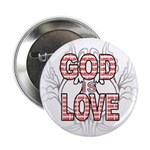 """God Is Love 2.25"""" Button"""