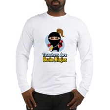 Teachers Are Brain Ninjas Long Sleeve T-Shirt