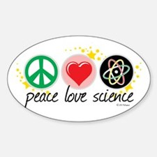 Peace Love Science Sticker (Oval)