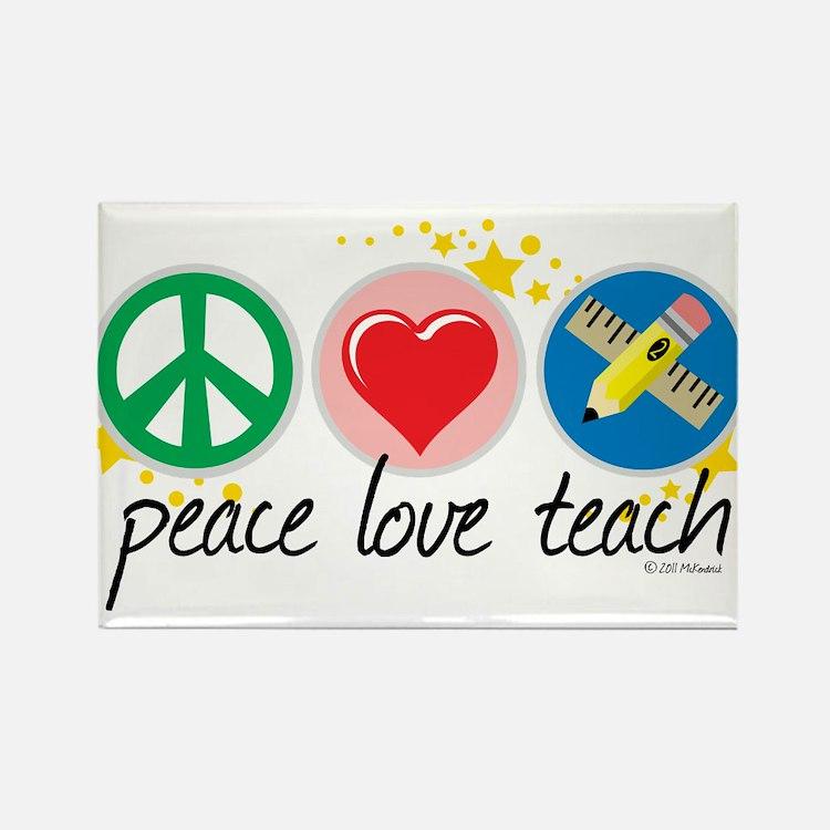 Peace Love Teach Rectangle Magnet