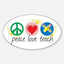 Peace Love Teach Stickers