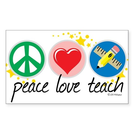 Peace Love Teach Sticker (Rectangle)